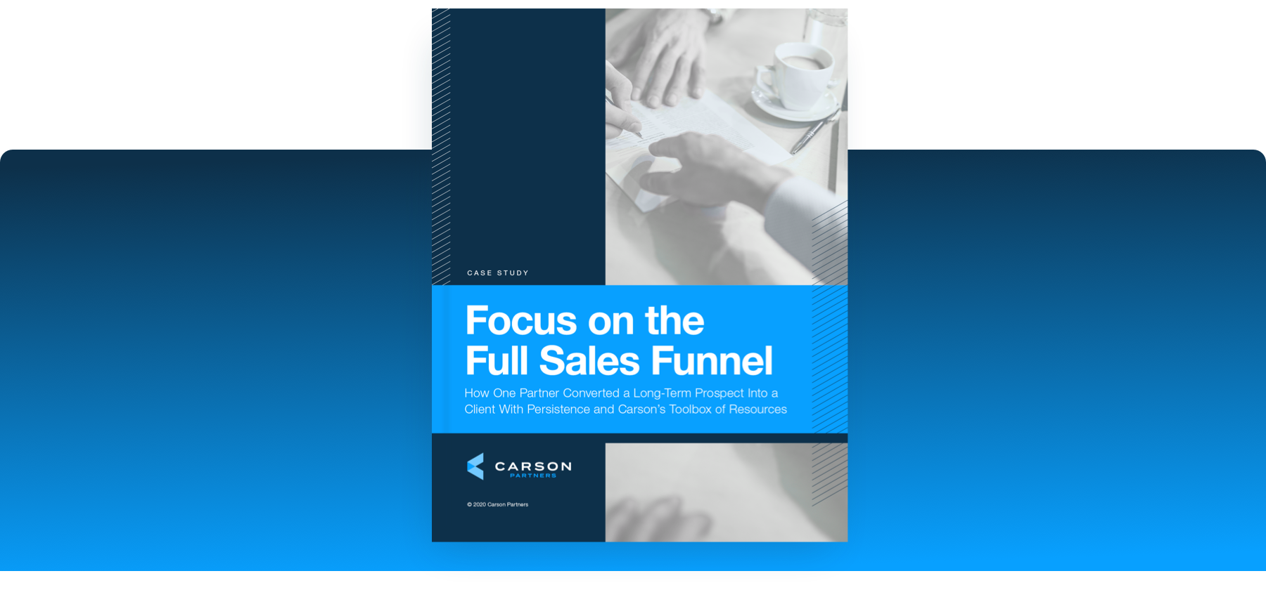 Focus on the Full Sales Funnel